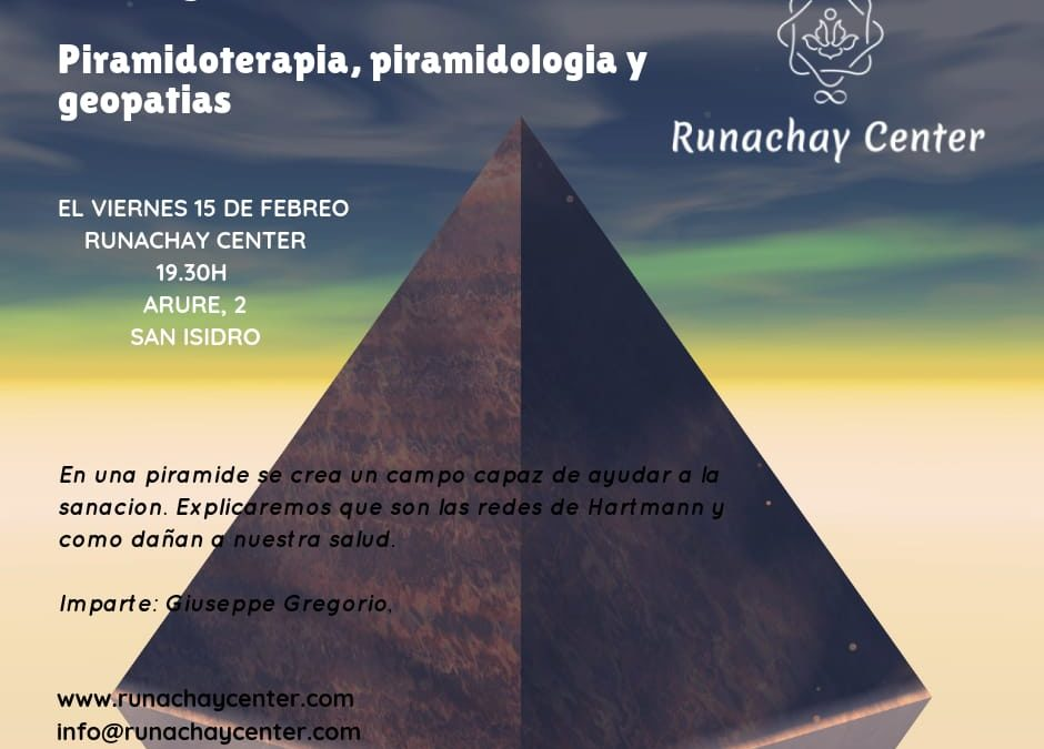 CHARLA: PIRAMIDOTERAPIA, PIRAMIDOLOGIA Y GEOPATIAS